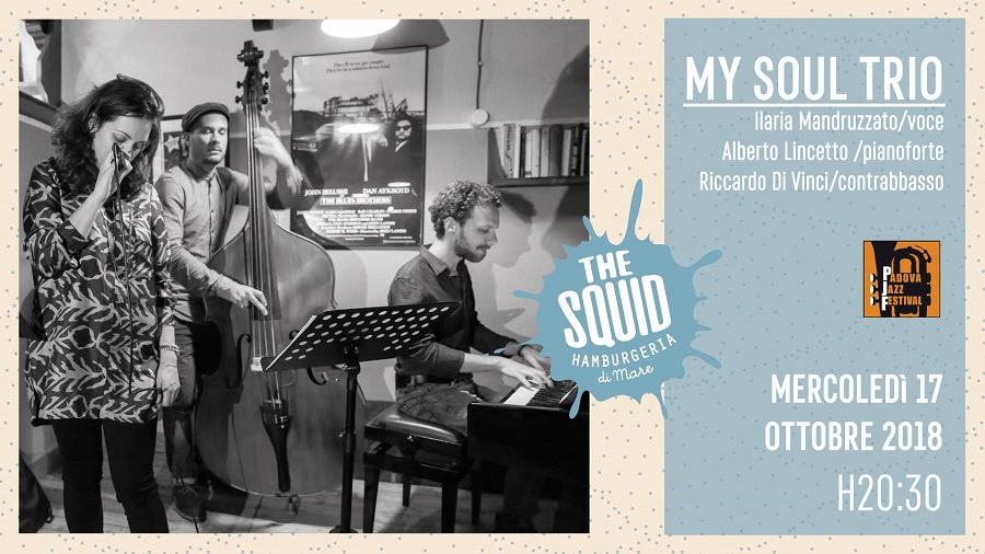 "FISH & SOUL, da The Squid arrivano i ""My Soul Trio"""